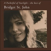 Bridget St. John (U.K.): A Pocketful of Starlight: The Best of Bridget St. John