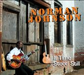Norman Johnson: If Time Stood Still [Digipak]
