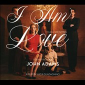 John Adams (Composer): I Am Love *