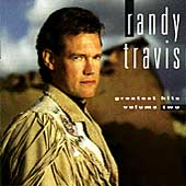 Randy Travis (Country): Greatest Hits, Vol. 2