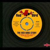 Various Artists: The Red Bird Story, Vol. 1