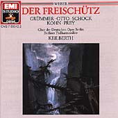 Weber: Der Freisch&uuml;tz J 277 / Keilberth, Prey, Gr&uuml;mmer, Otto, Kohn, Schock, Berlin PO, et al