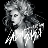 Lady Gaga: Born This Way [Single]
