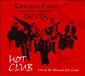 Samirah Evans: Hot Club: Live At The Vermont Jazz Center