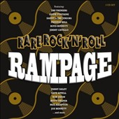 Various Artists: Rare Rock 'n' Roll Rampage