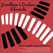Jonathan & Darlene Edwards: The  Complete Original Albums