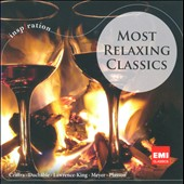Most Relaxing Classics / Cziffra, Meyer, Plasson, Lawrence-King