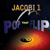 Jacobi 1: Pop That Flip [Digipak]