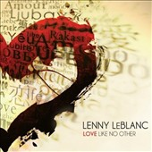 Lenny LeBlanc: Love Like No Other