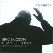 Treasures / Eric Ericson Chamber Choir