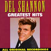 Del Shannon: Greatest Hits [Curb]