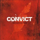 Convict: The Passion Flow *