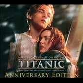 James Horner: Titanic [Anniversary Edition]
