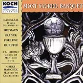 Most Sacred Banquet / Hancock, St. Thomas Choir