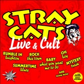 Stray Cats: Live & Cult