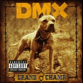 DMX: Grand Champ [Bonus Track]