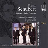 Schubert: Complete String Quartets Vol 3 / Leipzig Quartet
