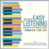 Various Artists: The Best Easy Listening Album in the World...Ever!