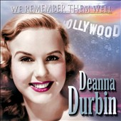Deanna Durbin: We Remember Them Well