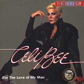 Celi Bee & The Buzzy Bunch: For the Love of My Man