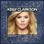 Kelly Clarkson: Greatest Hits, Chapter 1