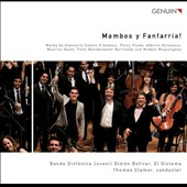 Mambos y Fanfarria! Music for large wind ensemble by Addona, Mussorgsky, Ravel, Mendelssohn / Banda Sinfonica Juvenil Simon Bolivar