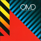 Orchestral Manoeuvres in the Dark (O.M.D.): English Electric