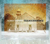 Jaimeo Brown: Transcendence [Digipak]