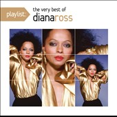 Diana Ross: Playlist: The Very Best of Diana Ross *