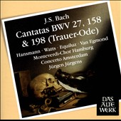 Bach: Cantatas BWV 27, 158 & 198 
