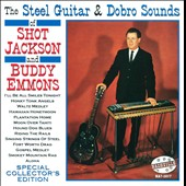Shot Jackson/Buddy Emmons: The Steel Guitar and Dobro Sounds