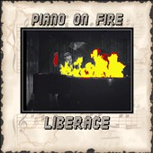 Liberace: Piano on Fire