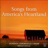 Jerold D. Ottley/Mormon Tabernacle Choir: Songs from America's Heartland