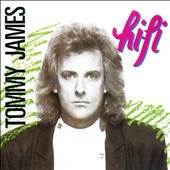 Tommy James (Rock): Hi-Fi