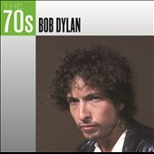 Bob Dylan: The 70s