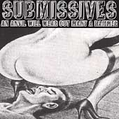 The Submissives: An Anvil Will Wear Out Many a Hammer