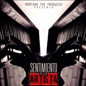 Various Artists: Montana the Producer Presenta Sentimiento de un Artista
