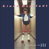 Linda Ronstadt: Living in the U.S.A.