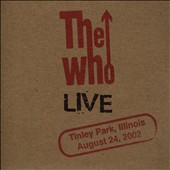 The Who: Live: Tinley Park, Illinois, August 24, 2002 [Slipcase]