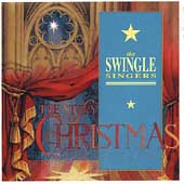 The Swingle Singers: Story of Christmas