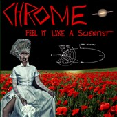 Chrome: Feel It Like a Scientist *
