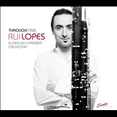 Through Time - concertos for bassoon by Villa-Lobos, Francaix, Mozart, Vivaldi, Elgar / Rui Lopes, bassoon