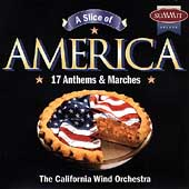 A Slice of America / California Wind Orchestra