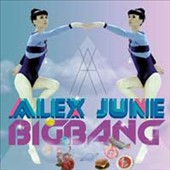 Alex June: Big Bang [9/23]