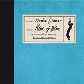 Miles Davis: Kind of Blue [The Stereo & Mono Versions Deluxe Edition]