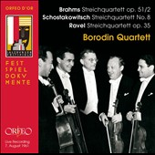 Brahms: String Quartet, Op. 51/2; Shostakovitch: String Quartet No. 8; Ravel: String Quartet, Op. 35 / Borodin Quartet