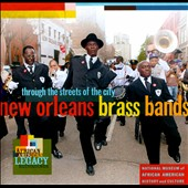 Various Artists: Through The Streets Of The City: New Orleans Brass Bands