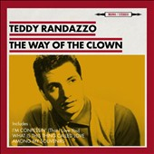 Teddy Randazzo: The Way of the Clown