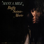 Buffy Saint-Maire: Many a Mile