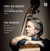 'The Sonatas' - Works for double bass and piano of Brahms, Hindemith, Vasks and Gubaidulina / Niek de Groot, double bass; Catherine Klipfel, piano